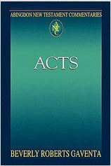 The Acts of the Apostles. Abingdon New Testament Commentaries
