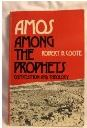 Amos among the Prophets: Composition and Theology