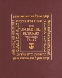 The Anchor Bible Dictionary, Vol. 2