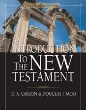 An Introduction to the New Testament 2nd Ed.