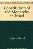 The Constitution of the Monarchy in Israel