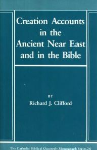 Creation Accounts in the Ancient Near East