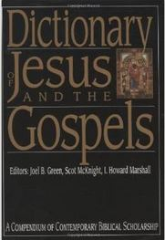 Dictionary of Jesus and the Gospels, 2nd ed.
