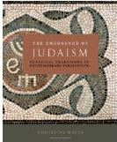 The Emergence of Judaism: Classical Traditions in Contemporary Perspective.