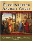 Encountering Ancient Voices: A Guide to Reading the Old Testament