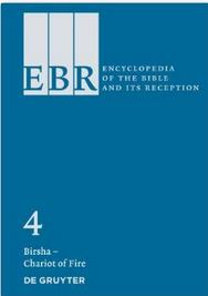 The Encyclopedia of the Bible and Its Reception, Vol. 4