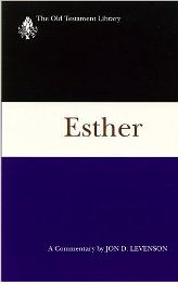 Esther: A Commentary