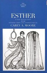 Esther: The Anchor Bible Vol 7B