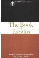 Exodus: A Critical, Theological Commentary
