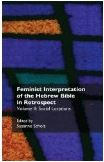 Feminist Interpretation of the Hebrew Bible in Retrospect