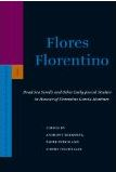 Flores Florentino: Dead Sea Scrolls and Other Early Jewish Studies in Honour of Florentino García Martínez