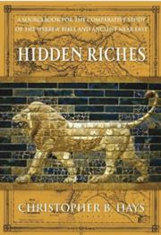 Hidden Riches: A Sourcebook for the Comparative Study of the Old Testament and the Ancient Near East