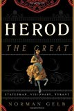 herod-great-statesman-visionary-tyrant