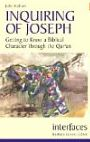 Inquiring of Joseph: Getting to Know a Biblical Character Through the Qur