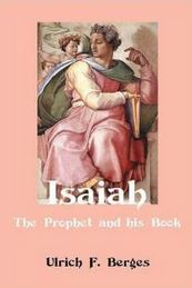 Isaiah:The Prophet and His Book