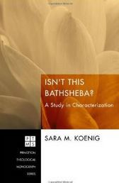 Isn't This Bathsheba? A Study in Characterization