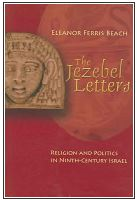 The Jezebel Letters: Religion and Politics in Ninth-Century Israel