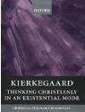 Kierkegaard: Thinking Christianly in an Existential Mode