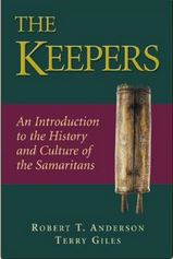 The Keepers: An Introduction to the History and Culture of the Samaritans
