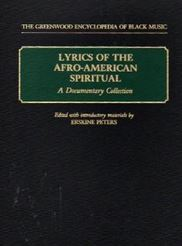 Lyrics of the Afro-American Spiritual