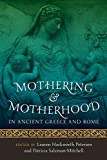 mothering and motherhood in ancient GR