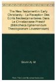 The New Testament in Early Christianity