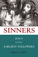 Sinners Jesus and His Earliest Followers