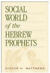 Social World of the Hebrew Prophets