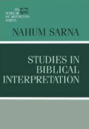Studies in Biblical Interpretation: JPS Scholars of Distinction Series