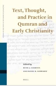 Text, Thought, and Practice in Qumran and Early Christianity