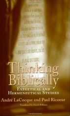 Thinking Biblically: Exegetical and Hermeneutical Studies