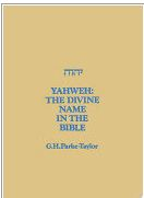 Yahweh: The Divine Name in the Bible
