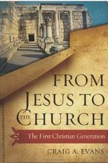 From Jesus to the Church The First Christian Generation